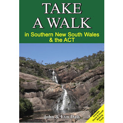 Take a Walk in Southern NSW and ACT Hiking  Book